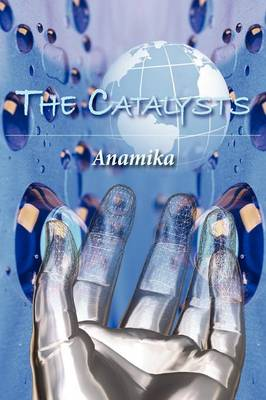 The Catalysts (Paperback)