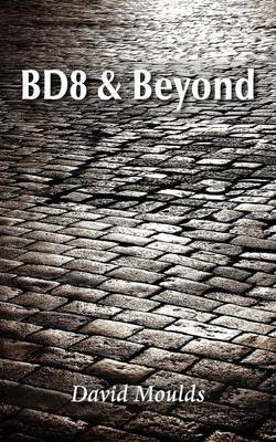 BD8 & Beyond (Paperback)