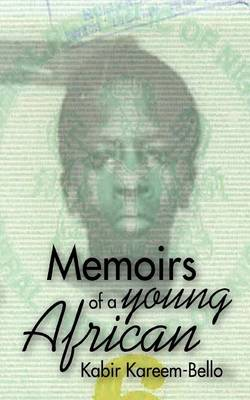 Memoirs of a Young African (Paperback)