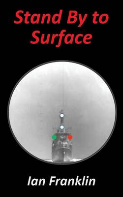 Stand by to Surface (Paperback)