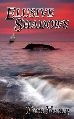 Elusive Shadows - Book Two of a Trilogy - Silent Torment 2 (Paperback)