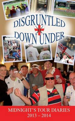 Disgruntled Down Under - Midnight's Tour Diaries 2 (Paperback)