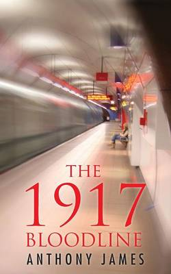 The 1917 Bloodline (Paperback)