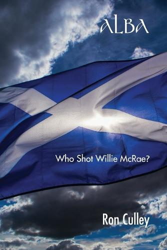 Alba: Who Shot Willie Mcrae? (Paperback)