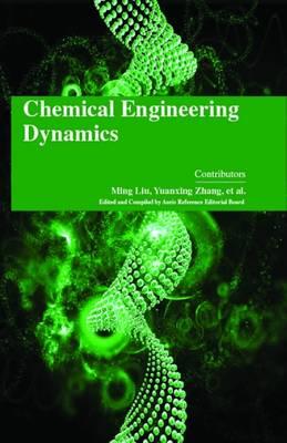Chemical Engineering Dynamics (Hardback)