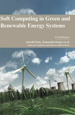 Soft Computing in Green and Renewable Energy Systems (Hardback)