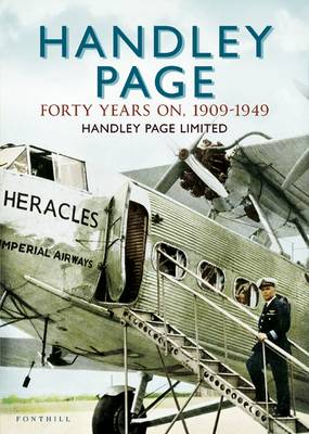 Handley Page - The First 40 Years (Paperback)