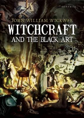 Witchcraft and the Black Art (Paperback)