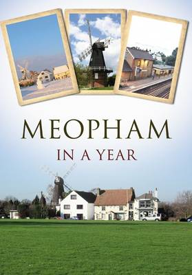 A Year of Meopham at Work (Paperback)