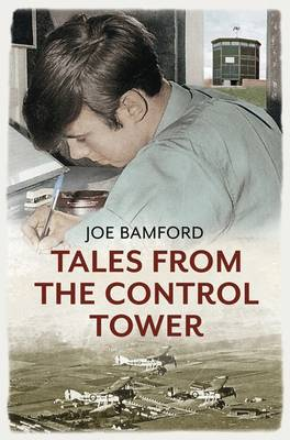 Tales from the Control Tower (Paperback)