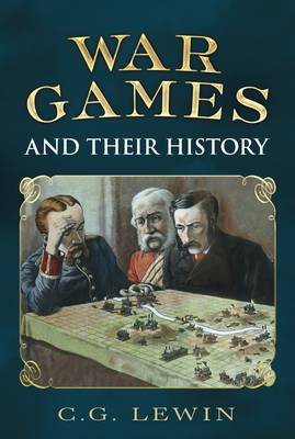 War Games and Their History (Hardback)