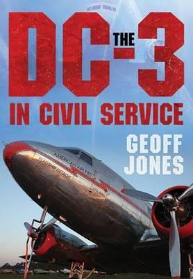 DC-3 in Civil Service (Hardback)