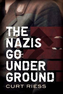Nazis Go Underground (Paperback)