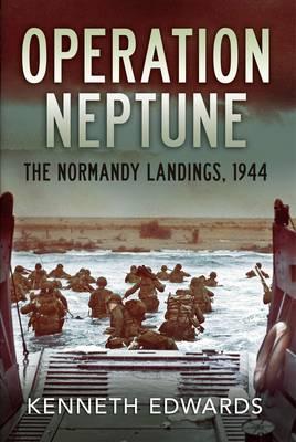 Operation Neptune: The Normandy Landings 1944 (Paperback)