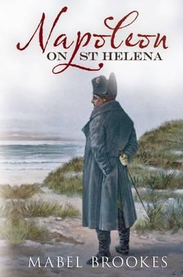 Napoleon on St Helena (Paperback)