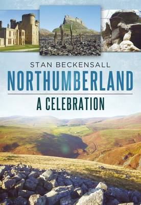 Northumberland: A Celebration (Paperback)