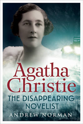 Agatha Christie: The Disappearing Novelist (Paperback)
