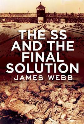 The SS and the Final Solution (Hardback)