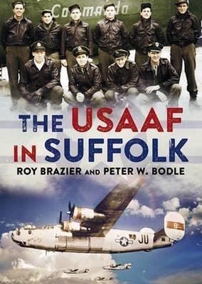 USAAF in Suffolk (Hardback)