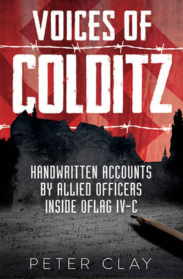 Voices of Colditz: The YMCA Notebook  from Oflag Ivc (Hardback)