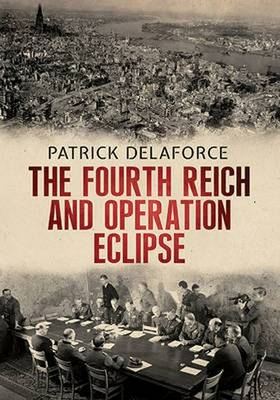 Fourth Reich and Operation Eclipse (Hardback)