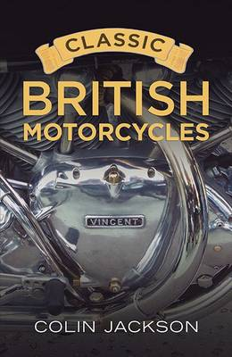 Classic British Motorcycles (Paperback)