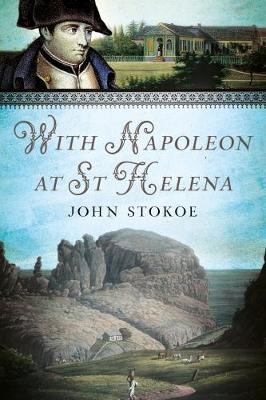 With Napoleon at St Helena (Paperback)