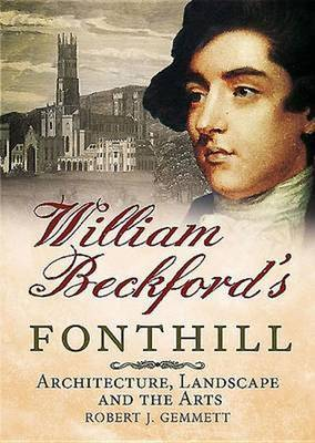 William Beckford's Fonthill (Hardback)