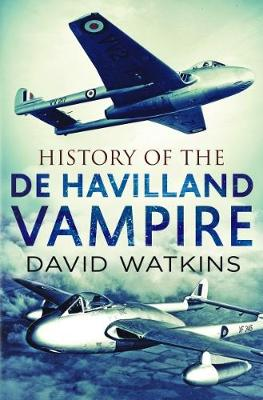 History of the Dehavilland Vampire (Paperback)