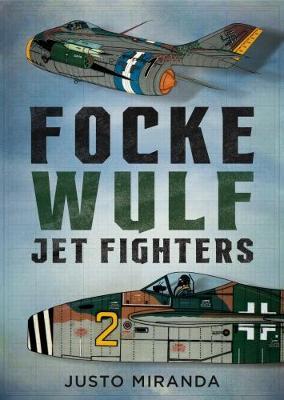 Focke Wulf Jet Fighters (Hardback)