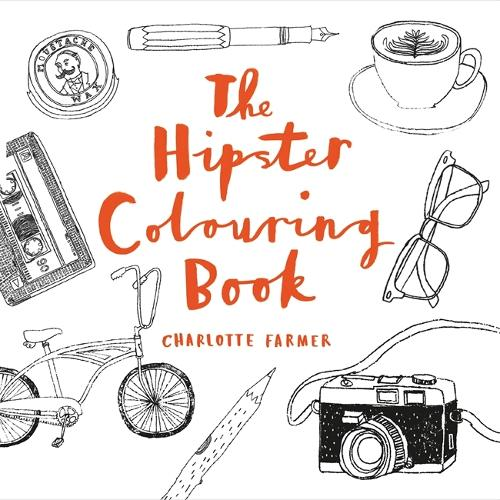 The Hipster Colouring Book Paperback