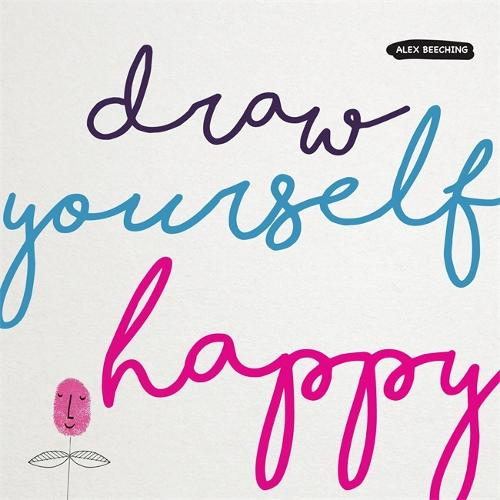 Draw Yourself Happy (Paperback)