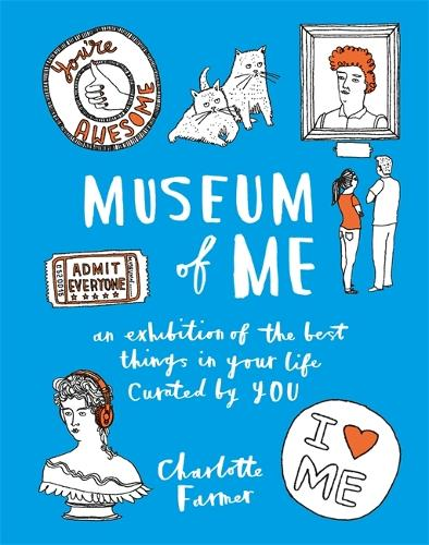 Museum of Me: Curate your life with your own drawings, doodles and writing (Paperback)