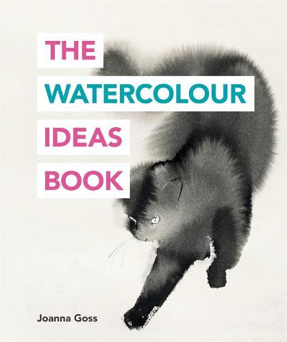 The Watercolour Ideas Book - The Art Ideas Books (Paperback)