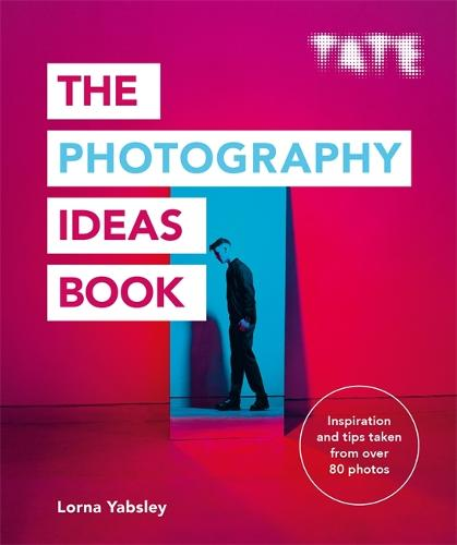 Tate: The Photography Ideas Book - Tate (Paperback)
