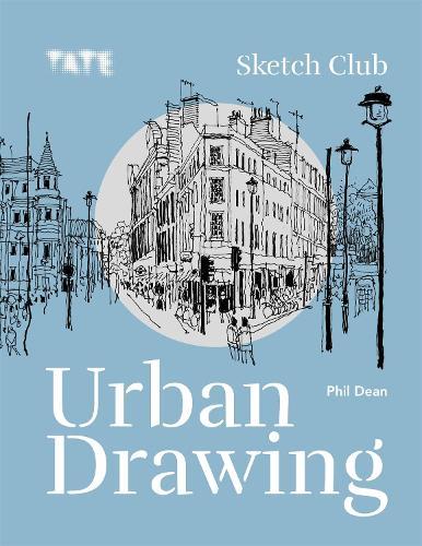 Tate: Sketch Club Urban Drawing (Paperback)