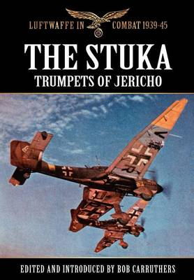 The Stuka - Trumpets of Jericho (Hardback)