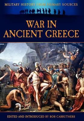War in Ancient Greece (Hardback)
