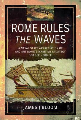 Rome Rules the Waves (Hardback)