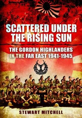 Scattered Under the Rising Sun (Hardback)