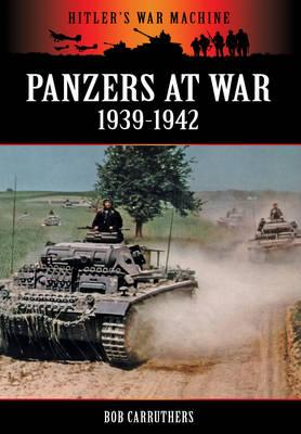 Panzers at War 1939-1942 (Paperback)