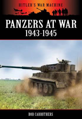 Panzers at War 1943-1945 (Paperback)