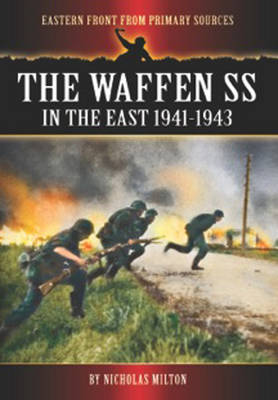 The Waffen SS in the East: 1941-1943 (Paperback)