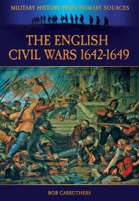 English Civil Wars 1642-1649 (Paperback)