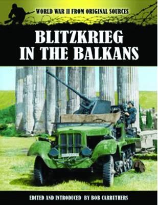 Blitzkrieg in the Balkans (Paperback)