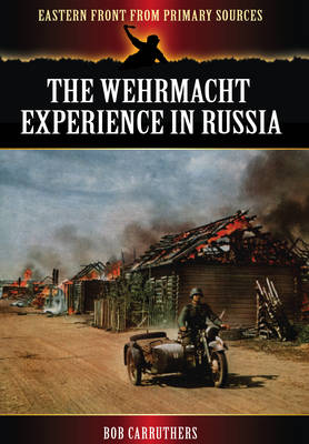 The Wehrmacht Experience in Russia (Paperback)