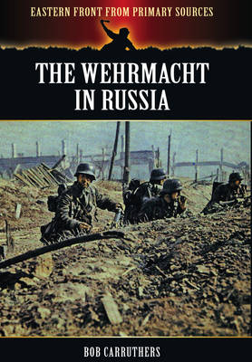 Wehrmacht in Russia (Paperback)