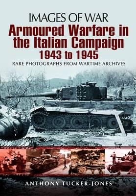 Armoured Warfare in Italian Campaign 1943-1945 (Paperback)