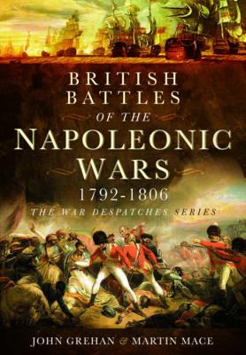British Battles of the Napoleonic Wars 1793-1806 (Hardback)