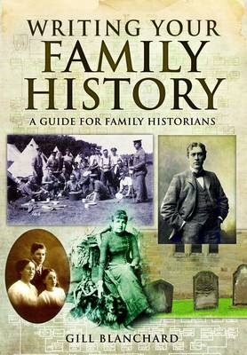 Writing Your Family History (Paperback)
